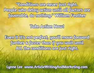 conditions-are-never-just-right-william-feather